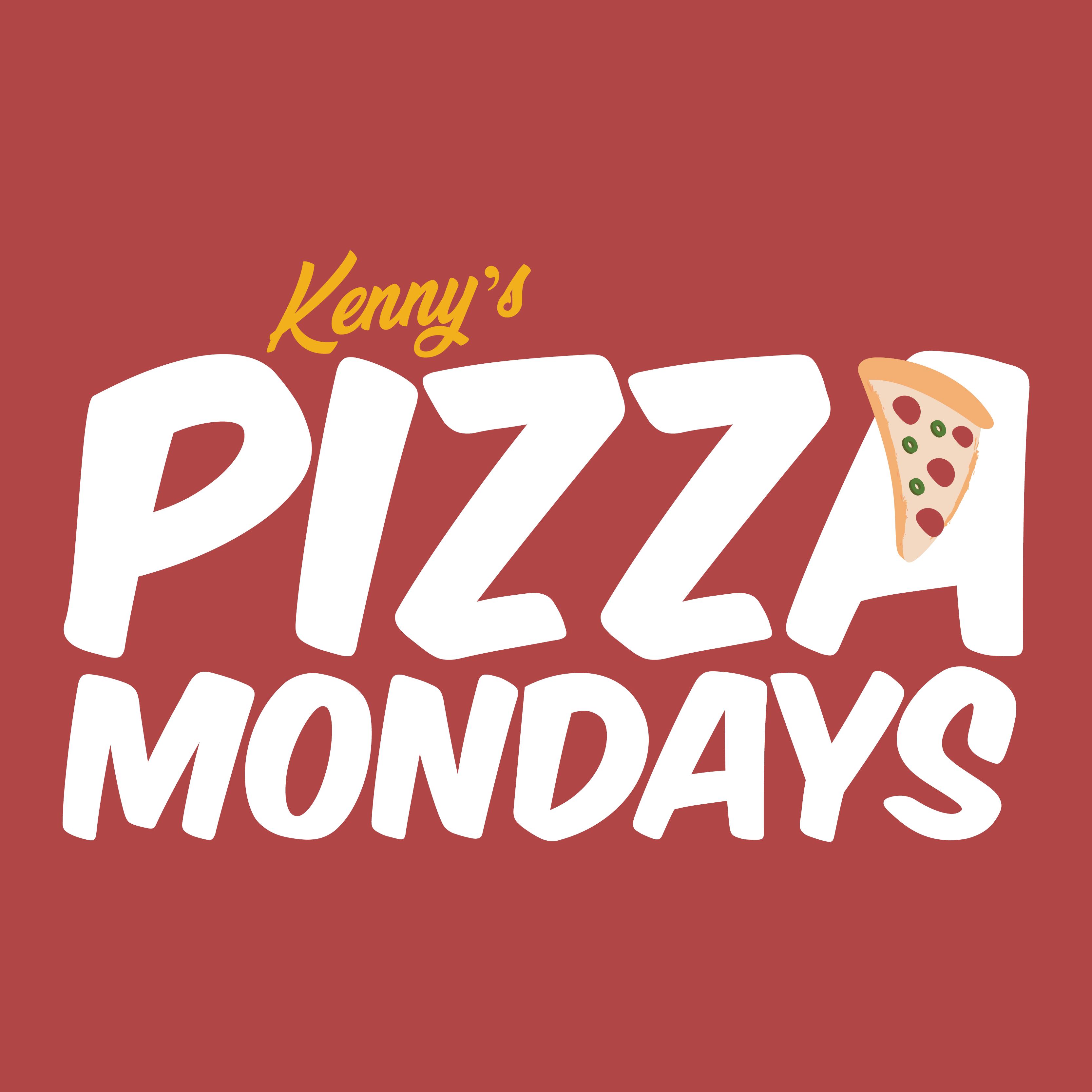 Kenny's Pizza Mondays